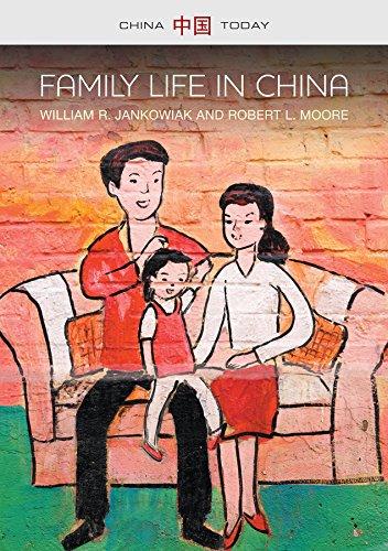 Family Life in China (China Today)