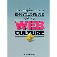 ENCYCLOPEDIE DE LA WEB CULTURE