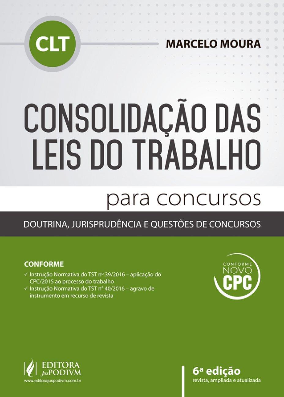 Consolidacao das Leis do Trabalho: Para Concursos pdf