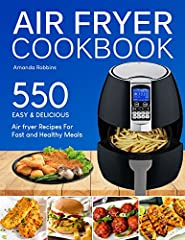 Become an Air Fryer Master and Impress Your Family, Friends and Guests!              This Air Fryer cookbook is devoted to both beginner cooks and advanced users.              ★★BONUS★★​: Buy a paperback copy of this book NOW ...