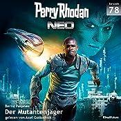 Der Mutantenjäger (Perry Rhodan NEO 78) | Bernd Perplies