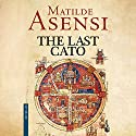The Last Cato Audiobook by Matilde Asensi Narrated by Carol Monda