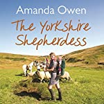 The Yorkshire Shepherdess | Amanda Owen