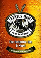 Status Quo: Accept No Substitute - The Definitive Hits