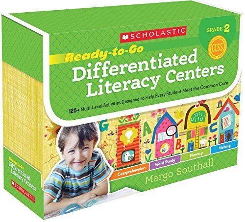 Ready-to-Go Differentiated Literacy Centers: Grade 2: Engaging Centers Designed to Help Every Student Meet the Common Core by Margo Southall (2014-10-01)