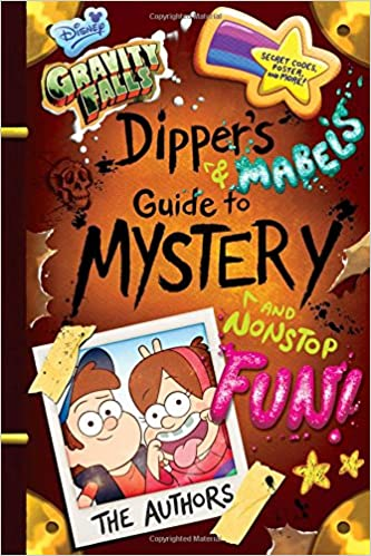 Gravity Falls Dipper's and Mabel's Guide to Mystery and