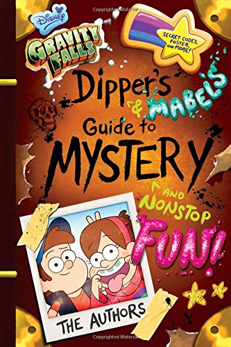 Gravity Falls Dipper's and Mabel's Guide to Mystery and Nonstop Fun! (Guide to Life) [Rob Renzetti - Shane Houghton] (Tapa Dura)