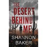 The Desert Behind Me