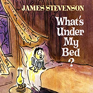 What's Under My Bed? Audiobook