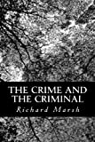 The Crime and the Criminal, Richard Marsh, 1481830139