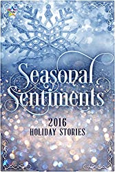 Seasonal Sentiments: NineStar Press 2016 Holiday Shorts