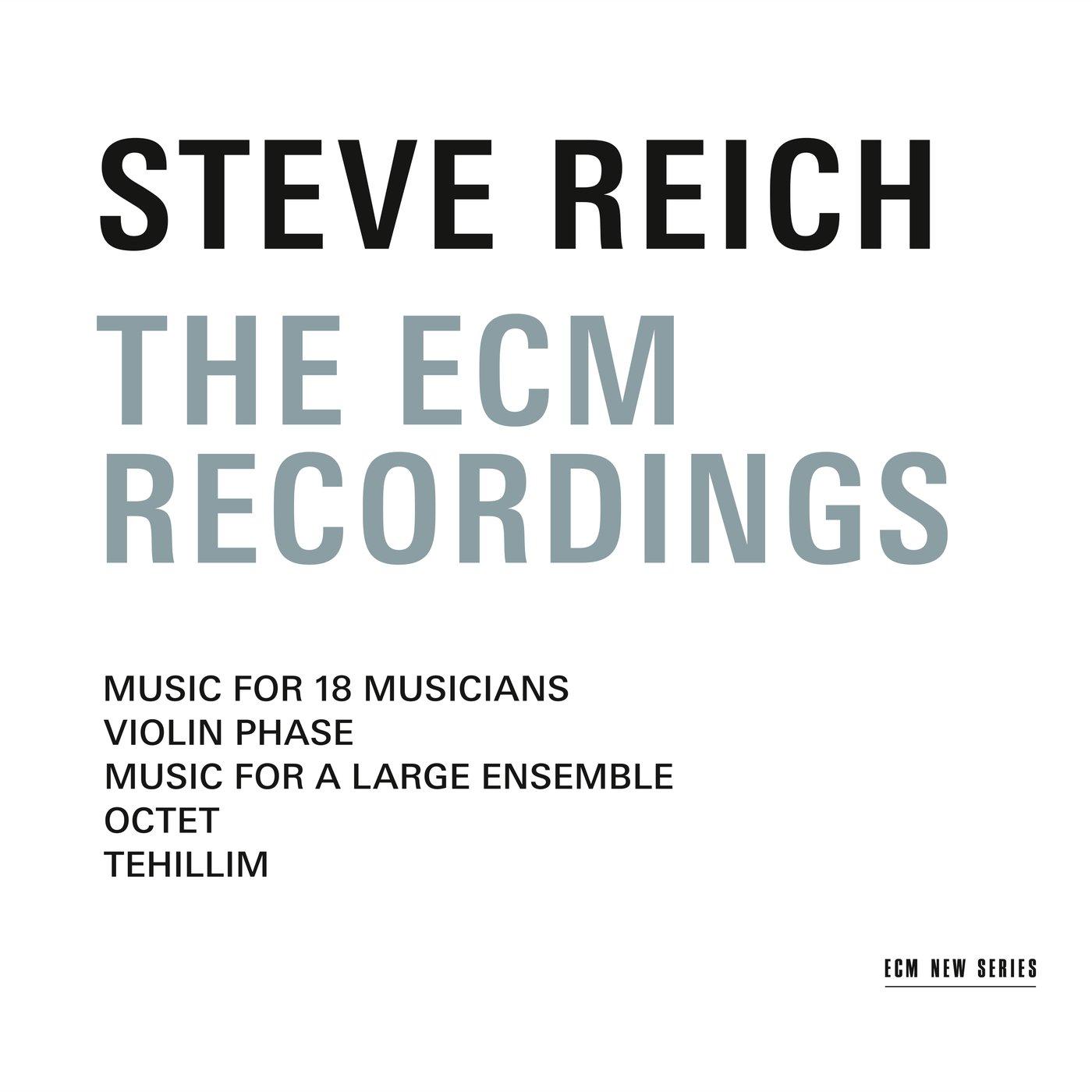 Steve Reich - The ECM Recordings [3 CD]