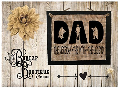 FREE SHIPPING! DAD the Veteran The Myth The Legend Burlap Country Rustic Chic Wedding Sign Western Home Décor