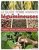 """Afficher """"Le guide Terre vivante des légumineuses"""""""