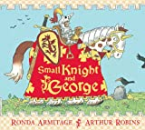 Small Knight and George, Ronda Armitage, 0764160613