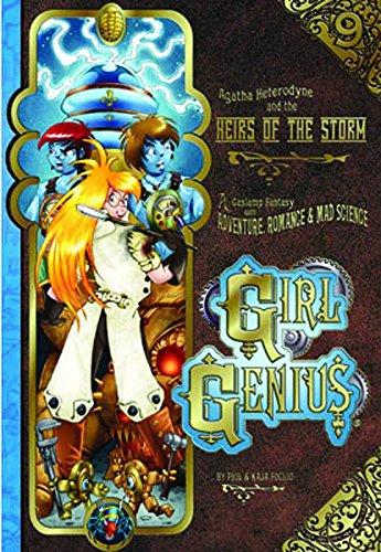 Girl Genius Volume 9: Agatha Heterodyne And The Heirs Of The Storm SC (Girl Genius (Paperback))