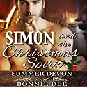 Simon and the Christmas Spirit Hörbuch von Bonnie Dee, Summer Devon Gesprochen von: Cornell Collins