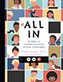 All In: 18 Ways to Create Inclusive Virtual Classrooms