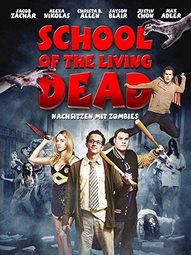 School of the Living Dead - Nachsitzen mit Zombies Film