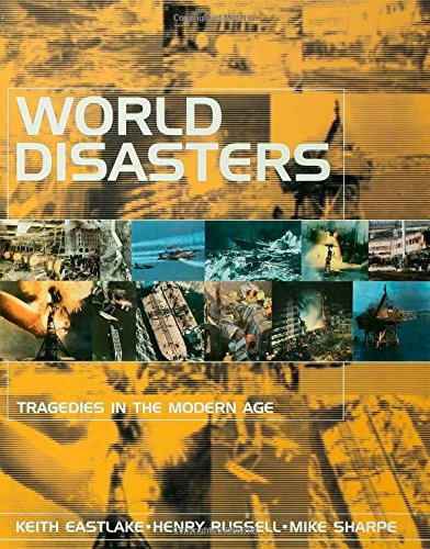 Download World Disasters: Tragedies in the Modern Age pdf
