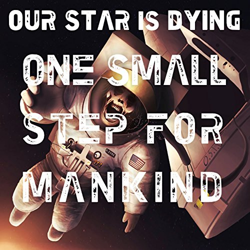 One Small Step for Mankind [Explicit]