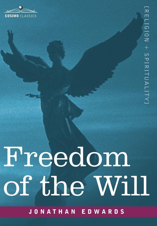 Freedom of the Will pdf epub