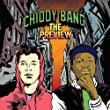 Preview by Chiddy Bang