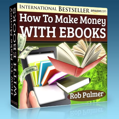 How To Make Quick and Easy Money With eBooks - Even If You Can't Write and Can't Spell