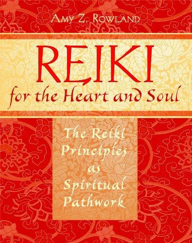 reiki-for-the-heart-and-soul-the-reiki-principles-as-spiritual-pathwork