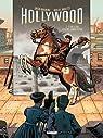Hollywood, tome 2 : Ce que je suis et ce que j'aurais pu être par Manini