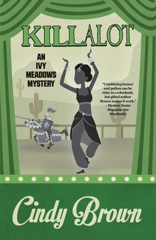 Killalot (An Ivy Meadows Mystery): Amazon.es: Cindy Brown: Libros en idiomas extranjeros
