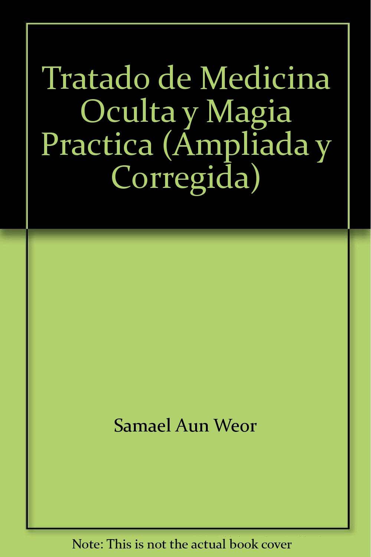 Tratado de Medicina Oculta y Magia Practica (Ampliada y ...