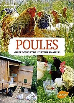 Book's Cover of Poules. Guide complet de l'éleveur amateur (Français) Broché – 5 février 2015