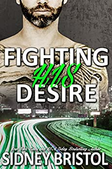 Fighting His Desire (So Inked Book 4) by [Bristol, Sidney]