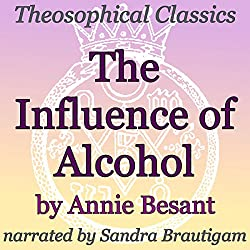 The Influence of Alcohol