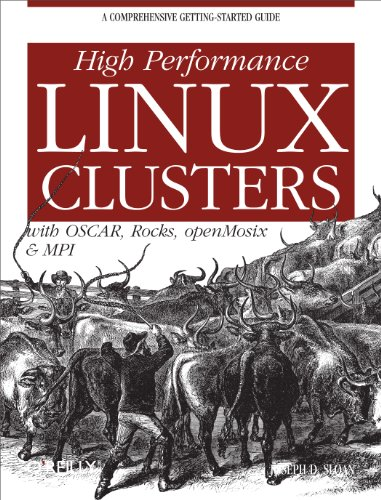 Download High Performance Linux Clusters with OSCAR, Rocks, OpenMosix, and MPI (Nutshell Handbooks) Pdf