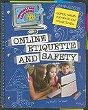 Online Etiquette and Safety: Super Smart Information Strategies (Information Explorer)