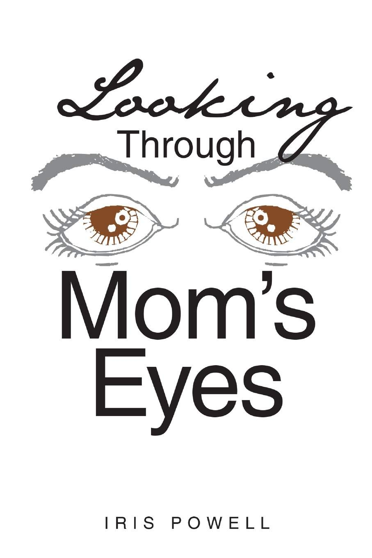 Download Looking Through Mom's Eyes PDF