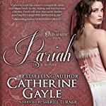 Pariah : The Old Maids' Club, Book 2 | Catherine Gayle