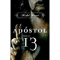 El apóstol número 13 (NOVELA HISTORICA)