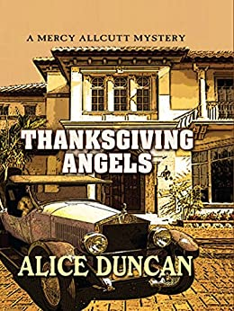 Thanksgiving Angels (A Mercy Allcutt Mystery) by [Duncan, Alice]