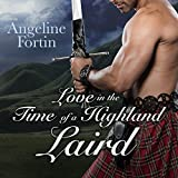 Love in the Time of a Highland Laird: A Laird for All Time, Book 4