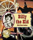 Billy the Kid, Elaine Landau, 0766022072