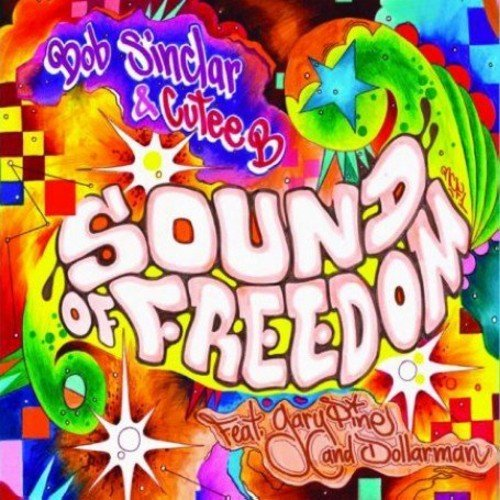 Bob Sinclar and Cutee B feat. Dollarman and Gary Pine-Sound Of Freedom-(541416 501764)-CD-FLAC-2007-WRE Download