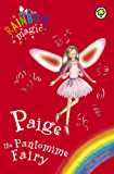 Paige The Pantomime Fairy: Special (Rainbow Magic Book 1) (English Edition)
