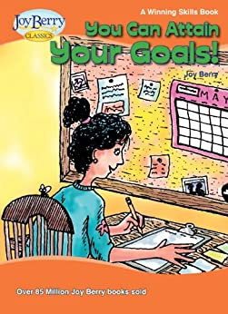 You Can Attain Your Goals! A Winning Skills Book by [Berry, Joy]