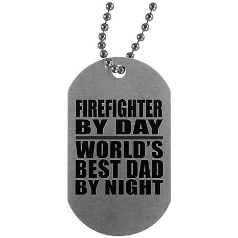 Amazon.com: Dad Dog Tag, bombero por día mejor papá del ...