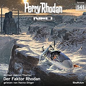 Der Faktor Rhodan (Perry Rhodan NEO 141) Hörbuch