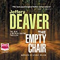 The Empty Chair Audiobook by Jeffery Deaver Narrated by George Wilson