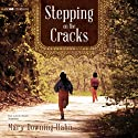 Stepping on the Cracks Audiobook by Mary Downing Hahn Narrated by Rachel Dulude